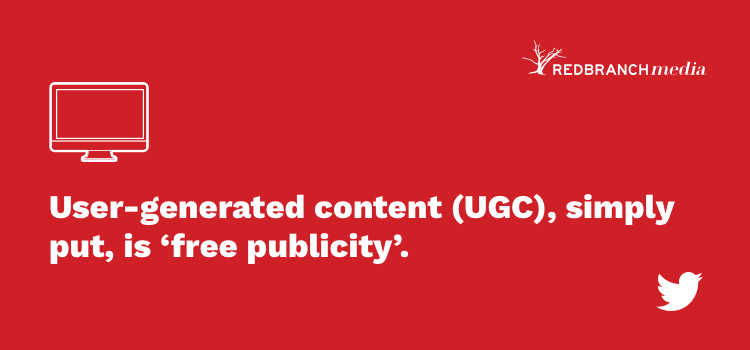 user generated content is free publicity
