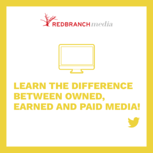 learn the difference between owned, earned and paid media