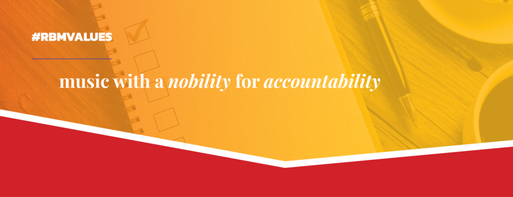 #RBMValues graphic for Music with a Nobility for Accountability